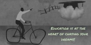 Education - Chasing Dreams