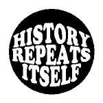 history repeats itself! ecclesiastes 1 verses 9-10